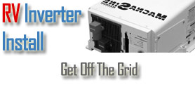 RV Inverter Install: Four Different DIY Methods to Get off