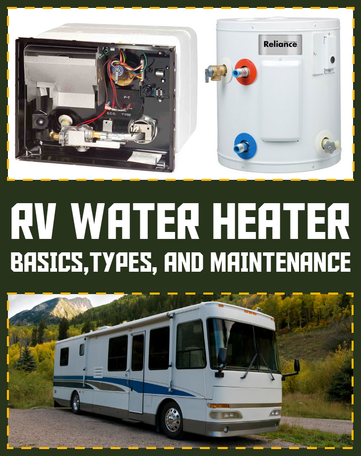 rv water heater basics  types  and maintenance