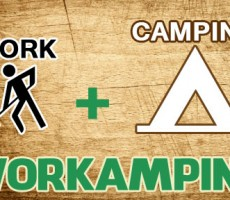Workamping: 1 Great Way to Save Money and Have More Fun Camping