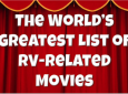 The World's Best Guide to RV-Related Movies.