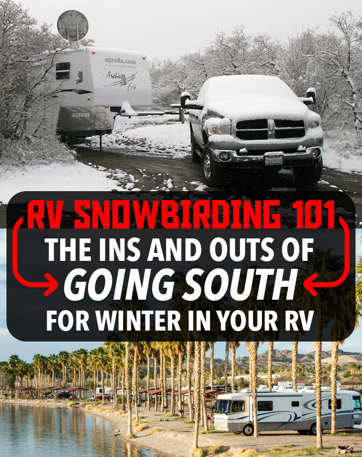 RV Snowbirding 101 - How to Go South for the Winter