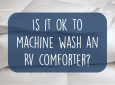 How to machine wash an RV comforter