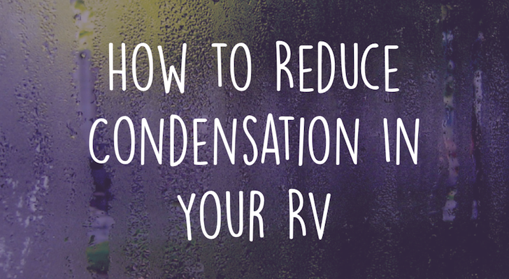 How to Reduce Condensation And Prevent Mold From Forming In Your RV