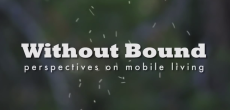 The Real Truth About Mobile Living Explored In Documentary Called Without Bound [VIDEO]