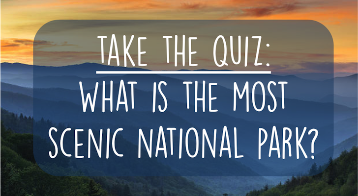What Is The Most Scenic National Park?