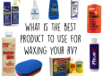 Best product for waxing an RV