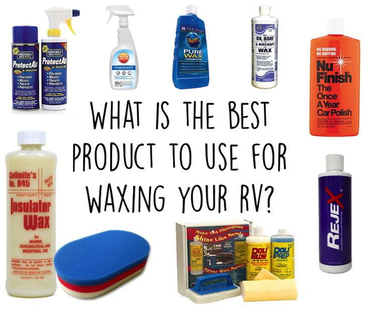 What Is The Best Product To Use For Waxing Your Rv