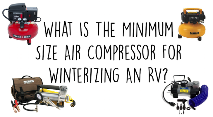 What Is The Best Size Air Compressor For Winterizing An Rv