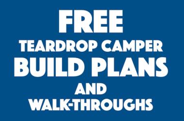 Free teardrop build ideas