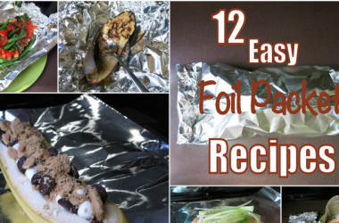 12 Easy Foil Packet Recipes You Need To Try This Camping Season