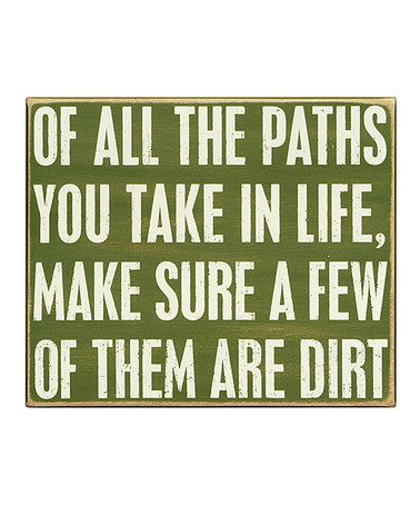 Paths of dirt