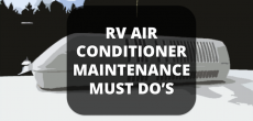 RV Air Conditioner Maintenance Must Do's: Keep Your RV A/C In Top Shape