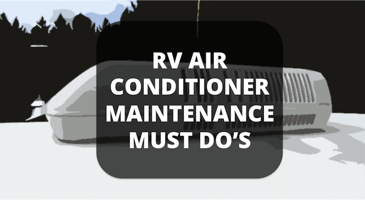 RV Air Conditioner Maintenance Must Do's