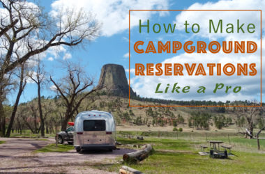 How To Make Campground Reservations Like A Pro