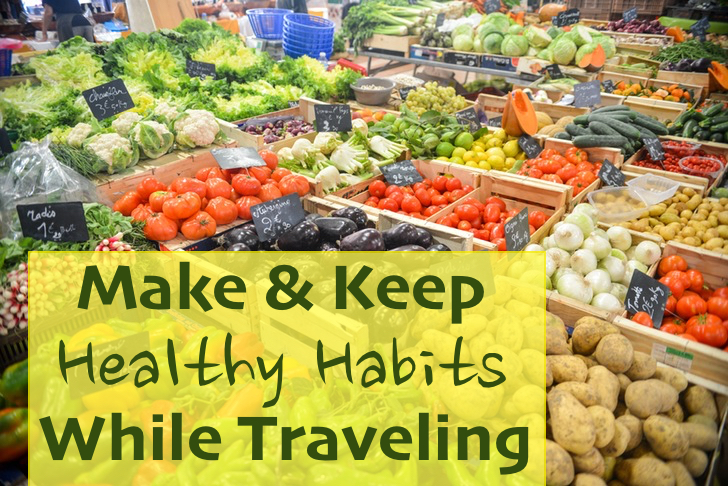 healthy eating tips traveling snacks made